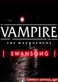 Vampire The Masquerade - Swansong
