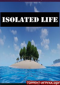 Isolated Life