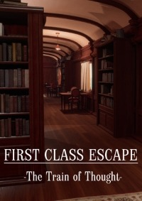 First Class Escape The Train of Thought