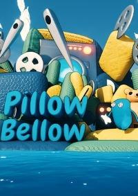 Pillow Bellow